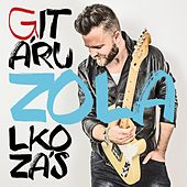 Play & Download Gitárulkozás by Zola | Napster