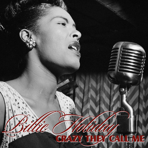 Play & Download Crazy They Call Me by Billie Holiday | Napster