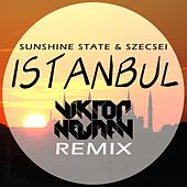 Play & Download Istanbul (Viktor Newman Remix) by Sunshine State | Napster