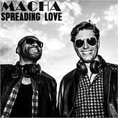 Spreading Love by Macha