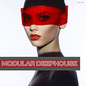 Play & Download Modular Deephouse by Various Artists | Napster
