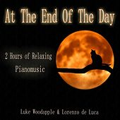 At the End of the Day (2 Hours of Relaxing Piano Music) von Various Artists