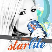 Play & Download Starlite by Mantra Porno | Napster