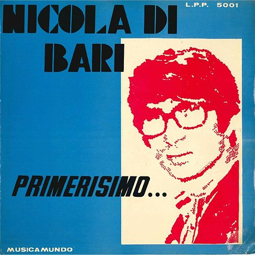 Play & Download Primerisimo… by Nicola Di Bari | Napster