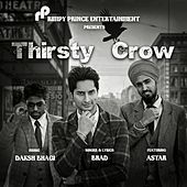 Play & Download Thirsty Crow by Brad | Napster