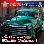 The Best Of Cuba: Salsa And Timba - Vol 1 by Various Artists