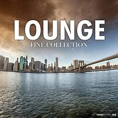Play & Download Lounge - Fine Collection by Various Artists | Napster