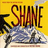 Shane (Original Motion Picture Soundtrack) by Victor Young