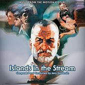 Play & Download Islands in the Stream (Original Motion Picture Soundtrack) by Jerry Goldsmith | Napster
