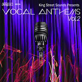 Play & Download King Street Sounds Presents Vocal Anthems, Vol. 2 by Various Artists | Napster