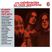 Play & Download Una Celebración del Rock Argentino Vol. 6 (Sui Generis / León Gieco / Charly García) by Various Artists | Napster