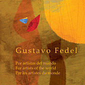 Play & Download Gustavo Fedel, Por Artistas del Mundo by Various Artists | Napster