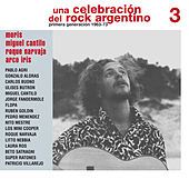 Play & Download Una Celebración del Rock Argentino Vol. 3 (Moris / Miguel Cantilo / Roque Narvaja / Arco Iris) by Various Artists | Napster