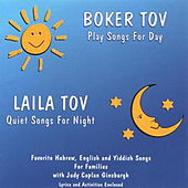 Play & Download Boker Tov/Laila Tov by Judy Caplan Ginsburgh | Napster