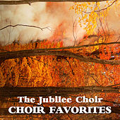 Choir Favorites by The Jubilee Choir
