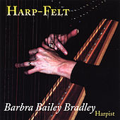 Play & Download Harp-Felt by Barbra Bailey Bradley | Napster