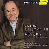 Play & Download Bruckner: Symphony No. 3 by Radio-Sinfonieorchester Stuttgart des SWR | Napster
