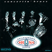 Play & Download Concertin' brass by Philharmonic Brass Luzern | Napster