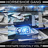 Play & Download Mixtape Monthly, Vol. 7 by Horseshoe G.A.N.G. | Napster