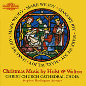 Holst & Walton: Christmas Music by Christ Church Cathedral Choir