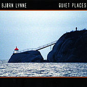 Play & Download Quiet Places by Bjørn Lynne | Napster