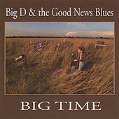 Big Time by Big D
