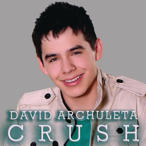 Play & Download Crush by David Archuleta | Napster