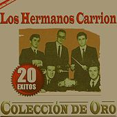 Play & Download 20 Exitos Coleccion de Oro by Los Hermanos Carrion | Napster