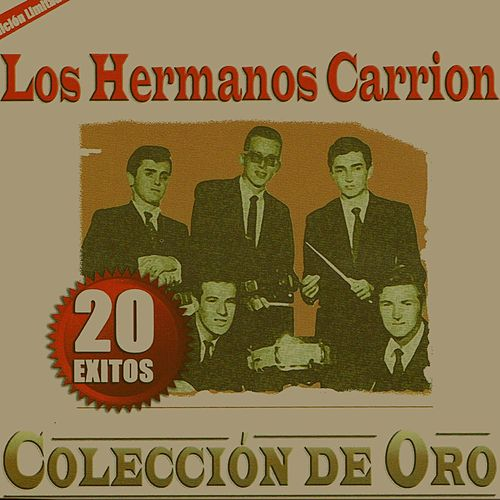 Play & Download 20 Exitos Coleccion de Oro by Los Hermanos Carrion | Napster
