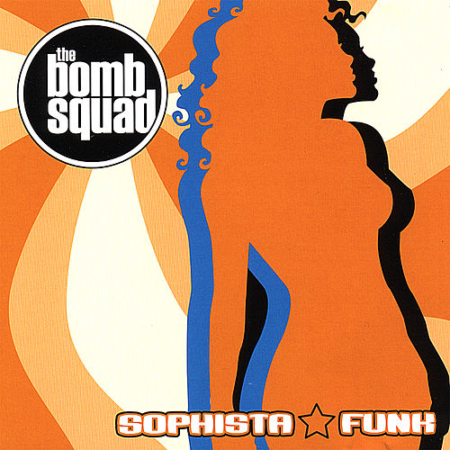Sophistafunk by Bomb Squad