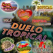 Play & Download Duelo Tropical, Vol. 4 by Various Artists | Napster