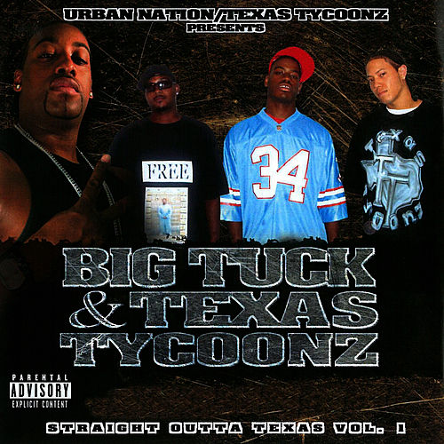 Straight Outta Texas Vol, 1 Regular Version by Big Tuck