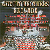 Play & Download Down South Mud (Chopped & Screwed) by Various Artists | Napster