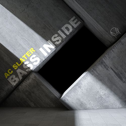 Play & Download Bass Inside by AC Slater | Napster