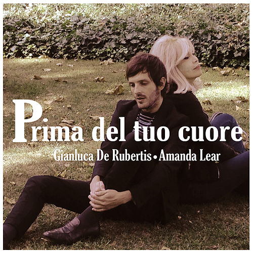 Play & Download Prima del tuo cuore by Amanda Lear | Napster