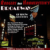 Play & Download Rodgers and Hammerstein's Broadway by National Theatre Singers And Orchestra | Napster