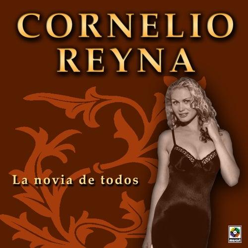 Play & Download La Novia De Todos by Cornelio Reyna | Napster