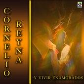 Y Vivir Enamorados by Cornelio Reyna