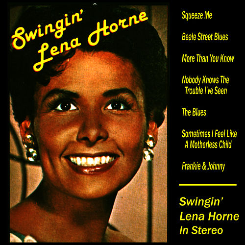 Play & Download Swingin' Lena Horne by Lena Horne | Napster