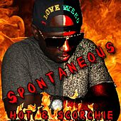 Play & Download Hot and Scorchie by Spontaneous | Napster