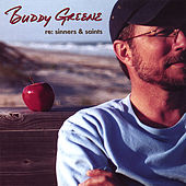 Play & Download Re: Sinners & Saints by Buddy Greene | Napster