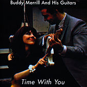 Time With You by Buddy Merrill