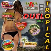 Play & Download Duelo Tropical, Vol. 5 by Various Artists | Napster