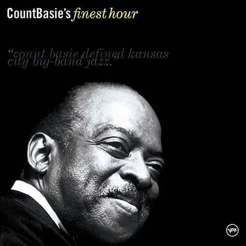 Count Basie's Finest Hour by Count Basie
