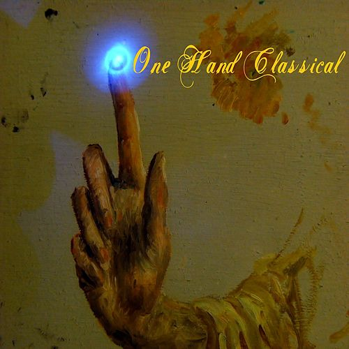 Play & Download One Hand Classical by Alexander | Napster