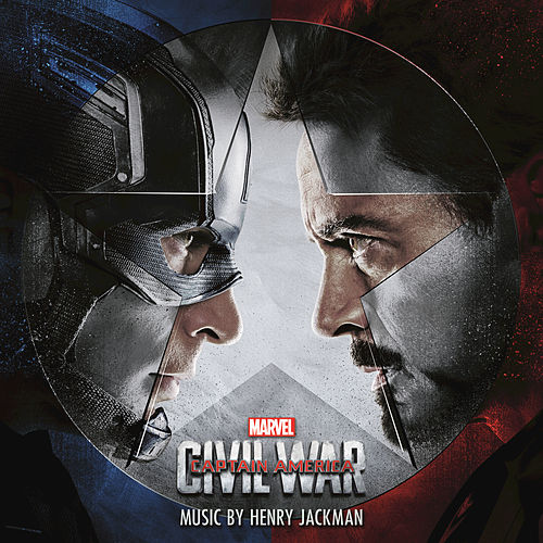 Play & Download Captain America: Civil War by Henry Jackman | Napster