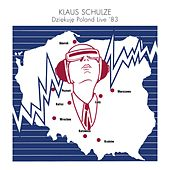 Play & Download Dziekuje Poland (Live '83) by Klaus Schulze | Napster