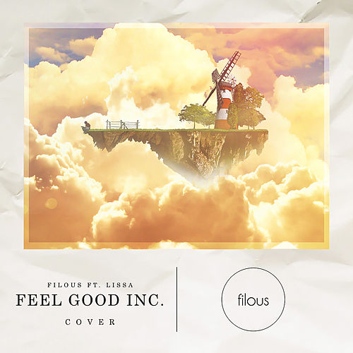 Feel Good Inc. by Filous