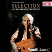 Selection - Pandit Jasraj - Raga Megh, Gaud Malhar, Charju Ki Malhar by Pandit Jasraj
