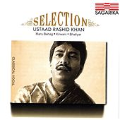 Selection - Ustad Rashid Khan - Maru Behag, Kirwani, Bhatiyar by Rashid Khan